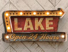 Lake LED Metal Sign - A Black Forest Decor exclusive - Add a vintage look to your lake lodge with this heavy metal dimensional sign with LED lights. Rustic Lake Houses, Black Forest Decor, Illuminated Signs, Mountain Decor, Lake Decor, Lake Signs, Lake Cabins, Decorative Signs, Home Theaters