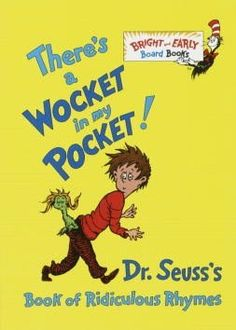 There's a Wocket in my Pocket! by Dr. Seuss - search for best price on big words.com