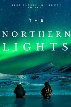 Best places in Norway to see the Northern Lights