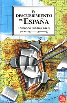 El descubrimiento de España  / Fernando Iwasaki