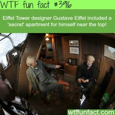 The secret apartment on top of the Eiffel Tower - WTF fun facts<<<<I bet France told England about that and no one else. Wow Facts, Wtf Fun Facts, True Facts, Funny Facts, Random Facts, Crazy Facts, Hilarious Memes, Random Stuff, Unbelievable Facts