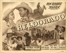 Heldorado - Roy Rogers and Dale Evans