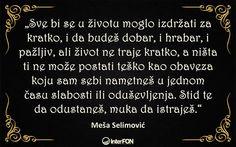 Meša Selimović #citat #mesa #selimovic