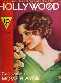 "Norma Shearer on the cover of ""Hollywood"" magazine, USA, February Hooray For Hollywood, Golden Age Of Hollywood, Vintage Hollywood, Hollywood Glamour, Classic Hollywood, Hollywood Magazine, Glamour Magazine, Movie Magazine, Magazine Art"