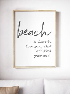 a place to lose your mind and find your soul, , Framed Wood sign, Beach House Decor, Coastal Decor Beach Cottage Style, Coastal Style, Coastal Decor, Lake Cottage, Rustic Beach Decor, Coastal Colors, Tropical Decor, Coastal Living, Beach House Furniture