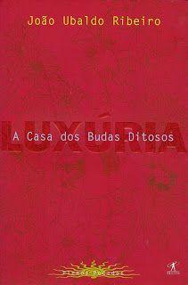A Casa dos Budas Ditosos - Coleção Plenos Pecados: Luxúria - Editora Objetiva