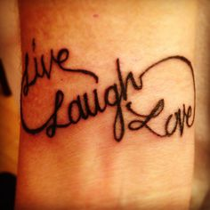 "Infinity Tattoo- ""Live Laugh Love"