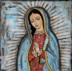 pictures of mexican guata lupa painting | Our Lady Of Guadalupe Painting by Rain Ririn - Our Lady Of Guadalupe ...