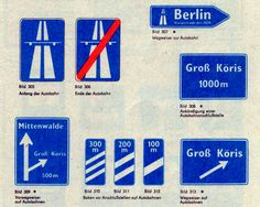 """furtho: """"Design of road signage, East Germany """" German Road Signs, Driving In Italy, Sign Fonts, Sign Image, Learn German, East Germany, Information Design, Berlin Wall, New Sign"""