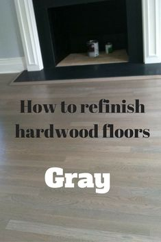 How to refinish hardwood floors gray.  Click here to learn the mixture we use for gray hardwood floors and important info to know if you are thinking about gray hardwood.