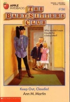 Keep Out, Claudia! (The Baby-Sitters Club, #56) by Ann M. Martin ~ 5 out of 5