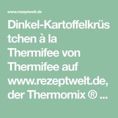 Dinkel-Kartoffelkrüstchen à la Thermifee von Thermifee auf www.rezeptwelt.de, der Thermomix ® Community