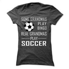 Real GRANDMAs Play Soccer - #sweatshirts #customized sweatshirts. PURCHASE NOW => https://www.sunfrog.com/Sports/Real-GRANDMAs-Play-Soccer-58618467-Guys.html?60505