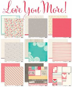 Love You More - Patterned Paper | Shipping January 2014 shopellesstudio.com