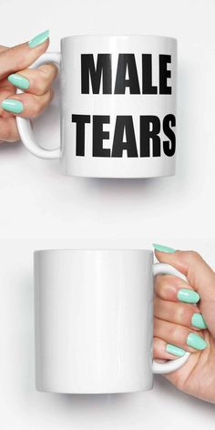 Male Tears Quote funny mug gifts for him meme mug unique