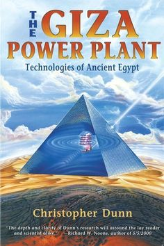 Did a highly advanced civilization exist in prehistory? Is the Giza Pyramid a remnant of their technology? Then, what was the power source that fueled such a civilization? The technology of harmonic resonance, claims renowned master craftsman and engineer Christopher Dunn.