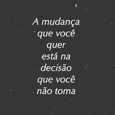 WEBSTA @ umafrasepararecordar - Escolha a melhor decisão pra você .(Siga -me os bons! ).#BoaTarde #Deus #Brasil #UmaFraseParaRecordar