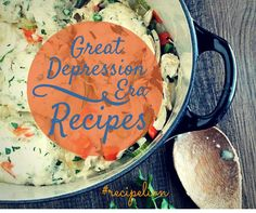 Classic Great Depression Era Recipes | These old fashioned recipes are some of our favorites! They're so to make for great dinner recipes and more!