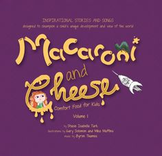 Elizabeth's Best - Stacie Isabella Turk's Macaroni and Cheese Blue Ribbon Award, Best Macaroni And Cheese, Magazines For Kids, Kids Songs, Recipe Today, Creative Kids, Kids Meals, Good Books, Children