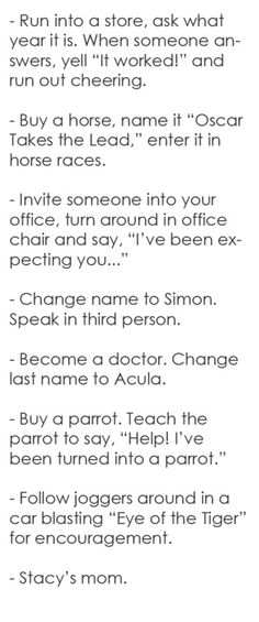 Funny things to do before you die. Part 2.