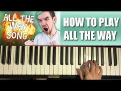 HOW TO PLAY - Jacksepticeye - ALL THE WAY (Piano Tutorial)