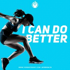 Can you do better today? How? Let us know!  #FitnessFriday #YORBestBody