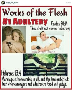 1 of 17 WORKS OF THE FLESH (from Galatians Adultery Adultery can be physically against your spouse, or spiritually against TMH… Bible Teachings, Bible Scriptures, Bible Quotes, Biblical Quotes, Lord, Bible Knowledge, Bible Truth, Spirituality, Jesus Christ