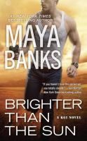 Brighter Than the Sun by Maya Banks. On NYT list 3/26/17. 1st week on the list.