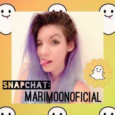 follow me on snapchat: MariMoonOficial