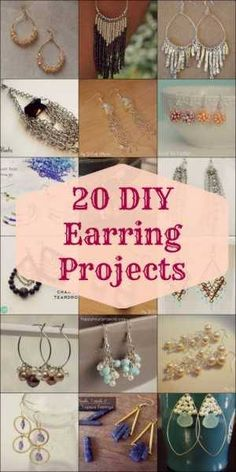http://www.mygirlishwhims.com/2013/09/20-diy-earring-projects.html