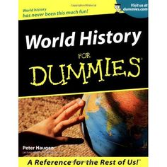 World History For Dummies ) by Peter Haugen 151 via https://www.bittopper.com/item/833748046c6a2bc2f176a5d921a8ccb97061c/eM9sfTiQ/