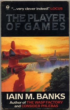 The Player of Games, Iain M. Banks (1988)