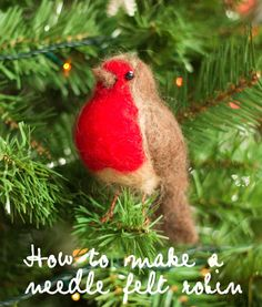 Simple tutorial to make a cute needle felt robin for your Christmas tree | floral and feather @queenoflight