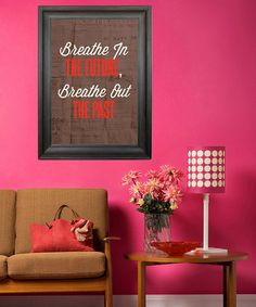 Yes, this. (and gosh that pink wall is awesome)