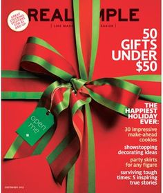 Featured in December 2011  See what was in this issue of Real Simple.