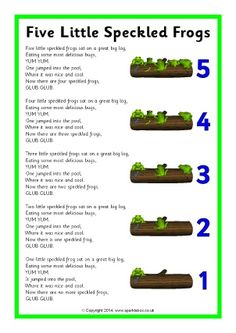 While singing song, have bowl of water and have students put frogs in as they sing! They love seeing the frogs splash! Five Little Speckled Frogs song sheet - SparkleBox Kindergarten Songs, Preschool Music, Number Songs Preschool, Preschool Fingerplays, Frogs Preschool, Preschool Classroom, Preschool Ideas, Rhyming Poems For Kids, Preschool Circle Time Songs