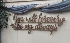 Houten tekst - You will forever be my always Backdrop Wedding, Clothes Hanger, Backdrops, Coat Hanger, Clothes Hangers, Backgrounds, Clothes Racks