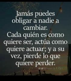 Positive Phrases, Motivational Phrases, Positive Quotes, Spanish Inspirational Quotes, Spanish Quotes, Inspirational Prayers, The Words, Strong Quotes, Me Quotes