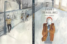 Susan's School Days - Illustrations by Maisie Paradise Shearring Kitty Crowther, Children's Book Illustration, School Days, Book Design, Childrens Books, Comic Art, Illustrators, Paradise, Picture Books