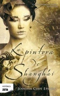 La pintora de Shanghai - Jennifer Cody Epstein (ePub, fb2, mobi, pdf)