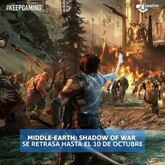 Oh no! Middle-earth: Shadow of War ya no saldrá en agosto y se retrasa hasta el 10 de octubre. :( #ShadowofWar #middleEarth #Tolkien #PS4 #PC #XboxOne