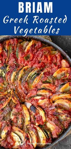 Briam is a traditional Greek Roasted Vegetable recipe that takes flavor to a whole new level! #briam #roastedvegetables #greekroastedvegetables #zucchini #glutenfree #mediterraneandiet Roasted Vegetable Recipes, Roasted Vegetables, Veggie Recipes, Chicken Recipes, Cooking Recipes, Healthy Recipes, Veggies, Veggie Food, Amish Recipes