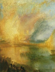 The Burning of the Houses of Lords and Commons---Joseph Mallord William Turner