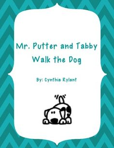 This is a simple book study on the book Mr. Putter and Tabby Walk the Dog by Cynthia Rylant. The study includes comprehensions questions, vocabulary, and activities to go with each chapter. The activities include Sequencing, Making Connections, and Comparing and Contrasting.