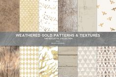 Weathered Gold Patterns & Textures by Blixa 6 Studios on @creativemarket