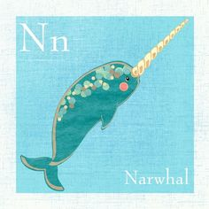 "No kidding, my 4 year old brother learned the ""N"" sound using the word ""narwhal."" I have hope for this world."