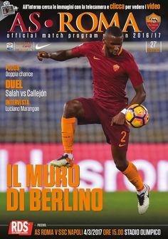 Prepariamoci a Roma-Napoli attraverso i contenuti del nostro match program ufficiale. Clicca sulla copertina per sfogliarlo gratuitamente