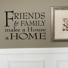 FRIENDS and FAMILY Make a House a Home  Wall by LivelyLettering, $9.99