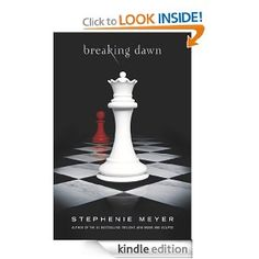 Breaking Dawn (The Twilight Saga Book 4): Stephenie Meyer: Amazon.com: Kindle Store