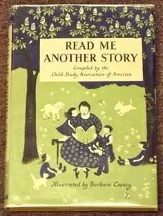 Read Me Another Story illustrated by Barbara Cooney, 1949 (scratchboard)